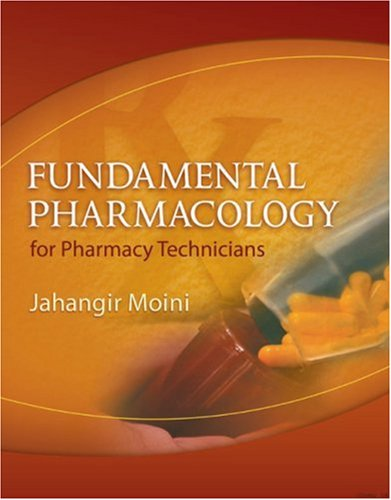 Fundamental Pharmacology for Pharmacy Technicians   2009 edition cover