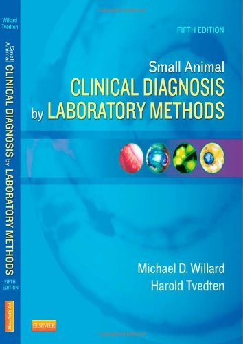 Small Animal Clinical Diagnosis by Laboratory Methods  5th 2012 edition cover