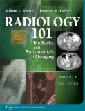 Radiology 101 The Basics and Fundamentals of Imaging 4th 2013 (Revised) edition cover