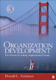 Organization Development The Process of Leading Organizational Change 3rd 2015 9781452291574 Front Cover
