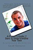 Parent's Guide to Understanding Your Teen (Workbook)  N/A 9781493753574 Front Cover