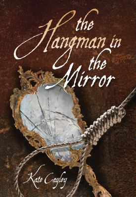 Hangman in the Mirror   2011 9781554513574 Front Cover
