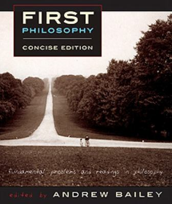 First Philosophy: Fundamental Problems and Readings in Philosophy  2012 edition cover