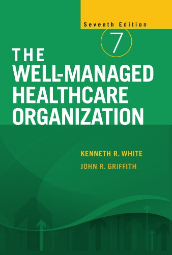Well-Managed Healthcare Organization  7th 2010 edition cover