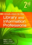 Introduction to the Library and Information Professions  2nd (Revised) edition cover