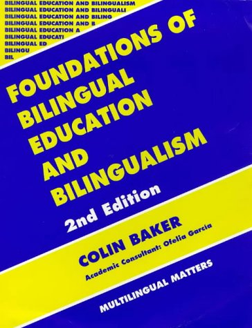 Foundations of Bilingual Education and Bilingualism  2nd 1996 (Revised) edition cover