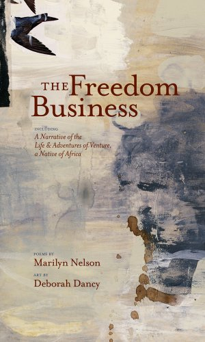 Freedom Business Including a Narrative of the Life and Adventures of Venture, a Native of Africa  2008 edition cover