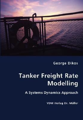 Tanker Freight Rate Modelling N/A 9783836435574 Front Cover
