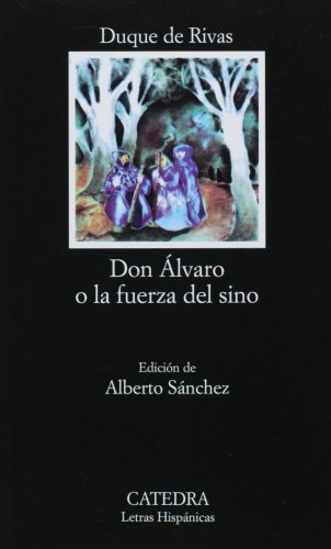 Don Alvaro o la Fuerza del Sino  23rd 2000 (Reprint) edition cover