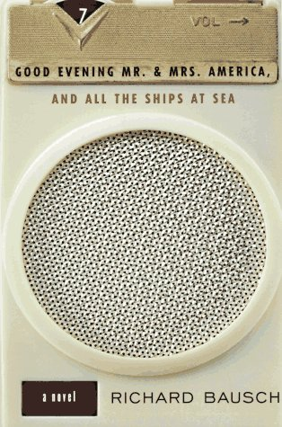 Good Evening Mr. and Mrs. America, and All the Ships at Sea  Large Type 9780060928575 Front Cover