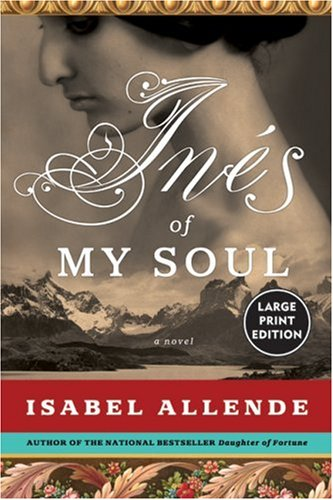 Ines of My Soul A Novel Large Type 9780061161575 Front Cover