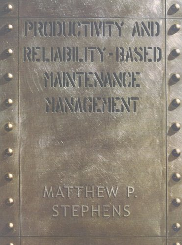 Productivity and Reliability-Based Maintenance Management   2004 9780130966575 Front Cover