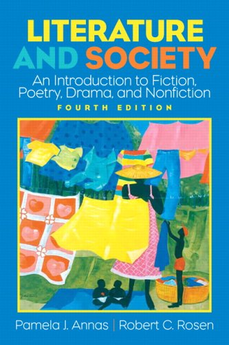 Literature and Society An Introduction to Fiction, Poetry, Drama, Nonfiction 4th 2007 (Revised) edition cover