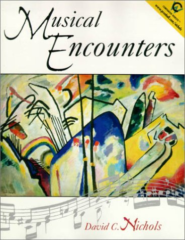 Musical Encounters   2001 9780132074575 Front Cover