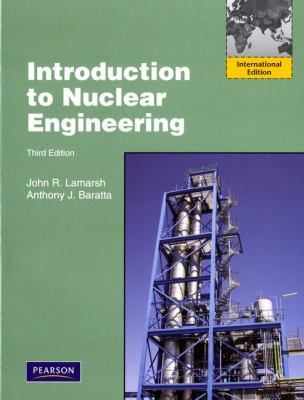 Introduction to Nuclear Engineering International Edition 3rd 2001 (Revised) 9780132764575 Front Cover