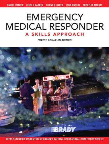 Emergency Medical Responder A Skills Approach, Fourth Canadian Edition 4th 2015 9780132892575 Front Cover