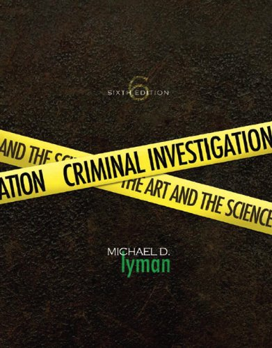 Criminal Investigation The Art and the Science 6th 2011 edition cover