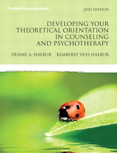 Developing Your Theoretical Orientation in Counseling and Psychotherapy  2nd 2011 edition cover