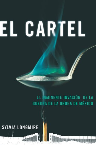 Cartel La Inminente Invasion de la Guerra de la Droga de Mexico N/A 9780142424575 Front Cover