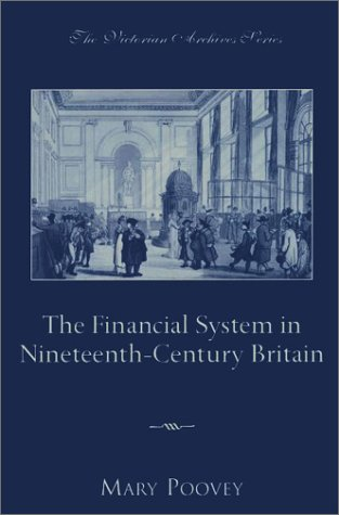 Financial System in Nineteenth-Century Britain   2003 9780195150575 Front Cover
