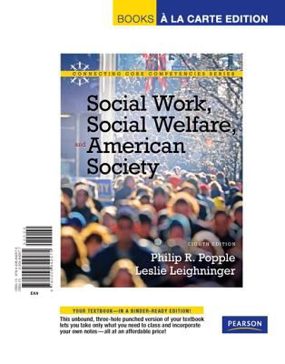 Social Work, Social Welfare and American Society, Books a la Carte Edition  8th 2011 9780205842575 Front Cover