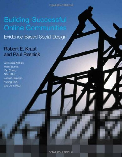 Building Successful Online Communities Evidence-Based Social Design  2012 edition cover