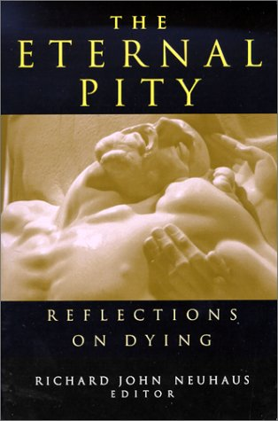 Eternal Pity Reflections on Dying  2000 9780268027575 Front Cover