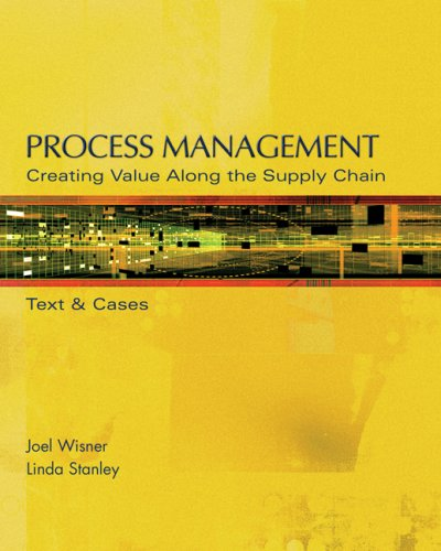Process Management Creating Value along the Supply Chain  2008 edition cover