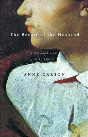 Beauty of the Husband A Fictional Essay in 29 Tangos N/A edition cover
