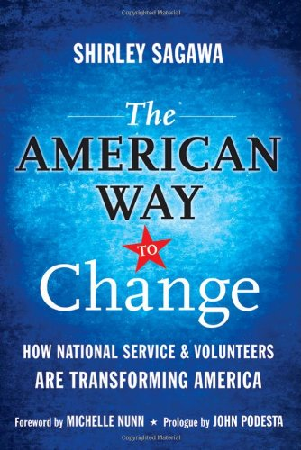 American Way to Change How National Service and Volunteers Are Transforming America  2010 edition cover