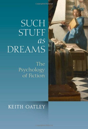 Such Stuff as Dreams The Psychology of Fiction  2011 edition cover