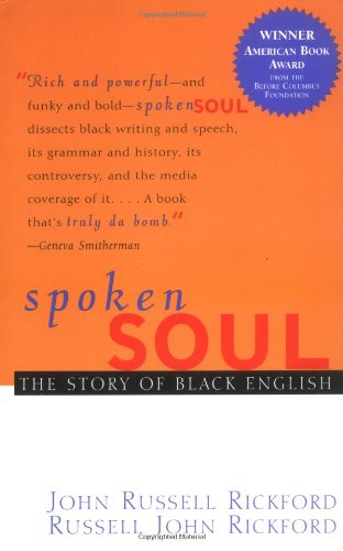 Spoken Soul The Story of Black English  2000 edition cover