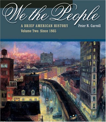 We the People A Brief American History - Since 1865  2003 9780534593575 Front Cover