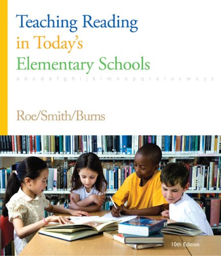 Teaching Reading in Today's Elementary Schools  10th 2009 edition cover