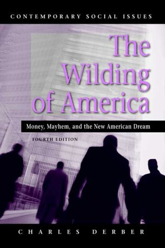 Wilding of America Money, Mayhem, and the New American Dream 4th 2007 edition cover