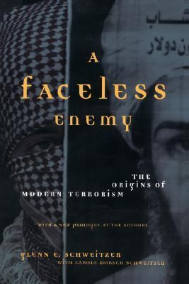 Faceless Enemy The Origins of Modern Terrorism  2002 9780738207575 Front Cover