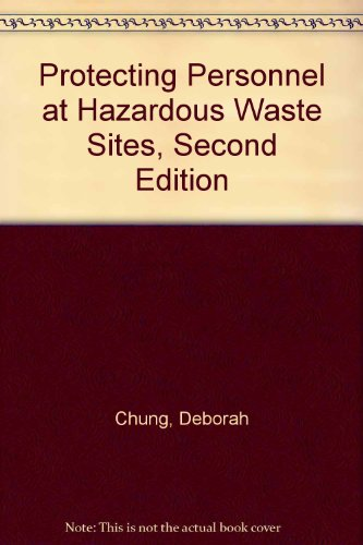 Protecting Personnel at Hazardous Waste Sites 2nd 1994 9780750694575 Front Cover