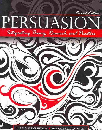 Persuasion Integrating Theory Research and Practice 2nd (Revised) edition cover