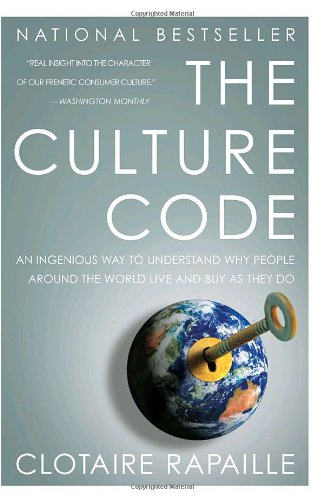Culture Code An Ingenious Way to Understand Why People Around the World Live and Buy As They Do  2007 edition cover