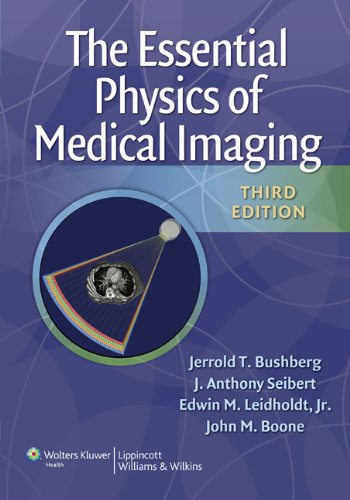 Essential Physics of Medical Imaging  3rd 2012 (Revised) edition cover