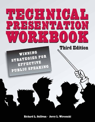 Technical Presentation Workbook Winning Strategies for Effective Public Speaking 3rd 2010 9780791859575 Front Cover