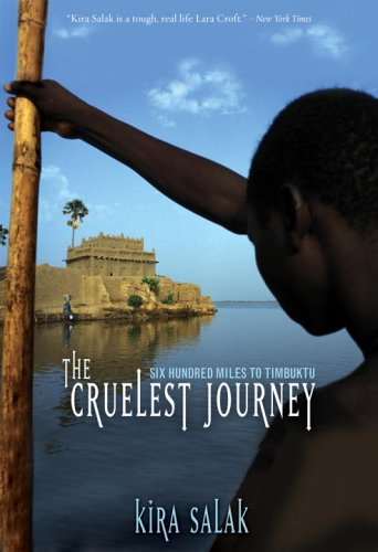 Cruelest Journey Six Hundred Miles to Timbuktu  2005 edition cover
