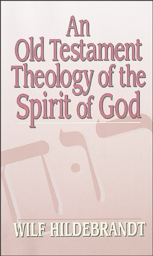 Old Testament Theology of the Spirit of God  N/A edition cover