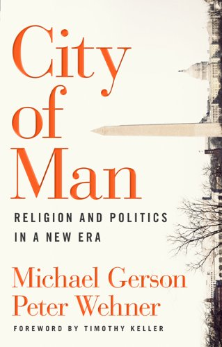 City of Man Religion and Politics in a New Era  2010 edition cover