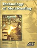 Technology of Metalcasting N/A 9780874332575 Front Cover