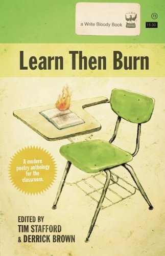 Learn then Burn A Modern Poetry Anthology for the Classroom N/A edition cover