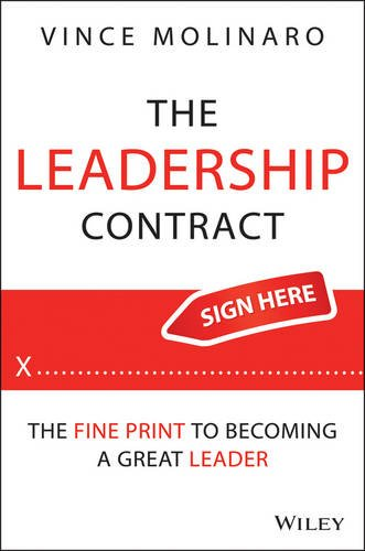 Leadership Contract The Fine Print to Becoming a Great Leader  2013 edition cover