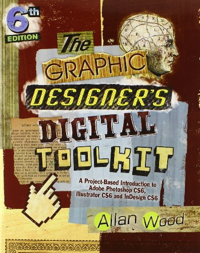 Graphic Designer's Digital Toolkit Adobe Cc Update  6th 2014 edition cover
