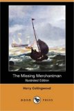 Missing Merchantman  N/A 9781406585575 Front Cover