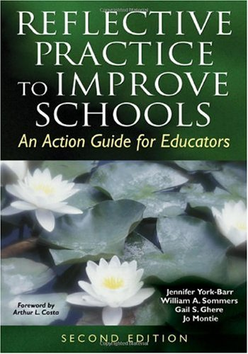 Reflective Practice to Improve Schools An Action Guide for Educators 2nd 2006 (Revised) edition cover